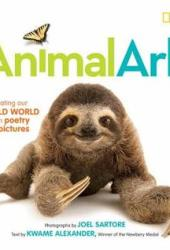 Animal Ark: Celebrating Our Wild World in Poetry and Pictures Book