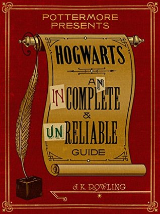 Hogwarts: An Incomplete and Unreliable Guide Book Cover