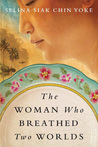 The Woman Who Breathed Two Worlds (Malayan #1)