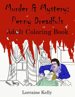 Murder  Mysteries: Penny Dreadfuls Adult Coloring Book PDF Download