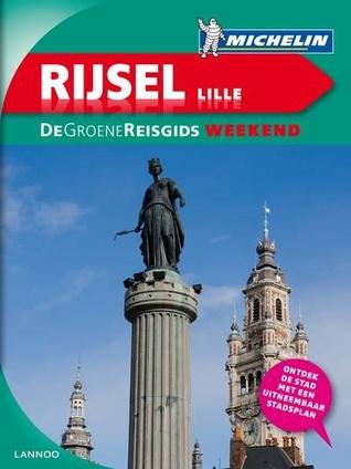 Rijsel/Lille: De Groene Reisgids Weekend