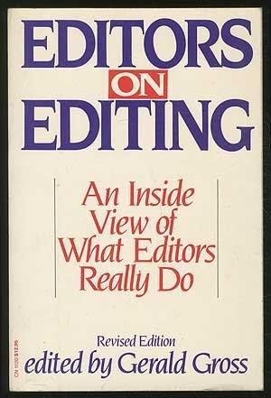 Editors on Editing: An Inside View of What Editors Really Do
