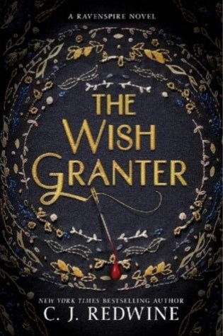 The Wish Granter (Ravenspire #2) – C.J. Redwine