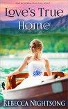 Love's True Home: A Christian Western Romance