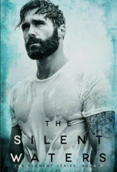 The Silent Waters (Elements, #3) Book