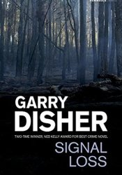 Signal Loss (Inspector Challis, #7) Book by Garry Disher