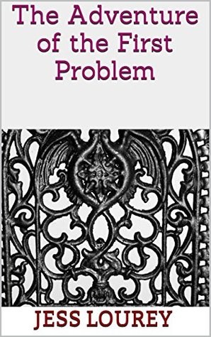 The Adventure of the First Problem: A Salem Wiley Short Story (The Witch Hunt Series)