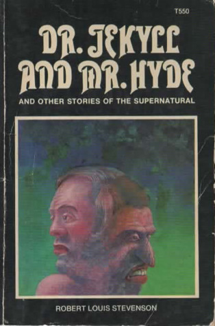 Dr Jekyll And Mr Hyde and Other Stories of the Supernatural