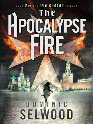 The Apocalypse Fire (Ava Curzon Trilogy #2)
