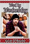 Wed by Wednesday (Passion in Paradise, #0.5, #1)
