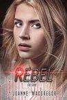Rebel (Recoil Trilogy #3)