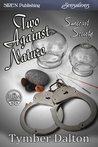 Two Against Nature (Suncoast Society, #39)