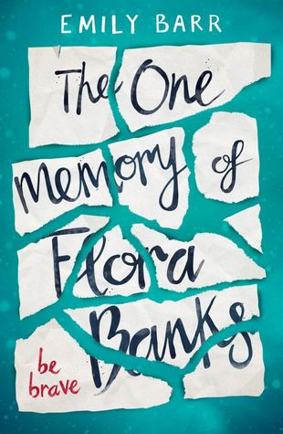 The One Memory of Flora Banks Review: Honestly Wouldn't Mind if I Forgot this Book