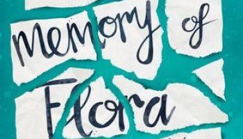 The One Memory of Flora Banks – Emily Barr