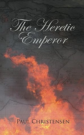 The Heretic Emperor (The Wolves of Joy trilogy Book 2)