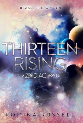 Thirteen Rising (Zodiac, #4)