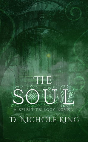 The Soul (Spirit Trilogy, #3)