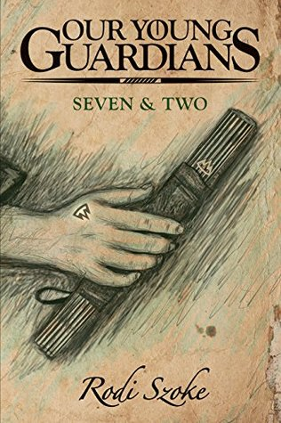 Our Young Guardians: Seven & Two cover