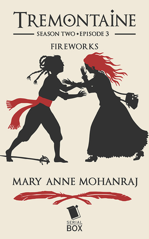 Fireworks (Tremontaine #2.3)