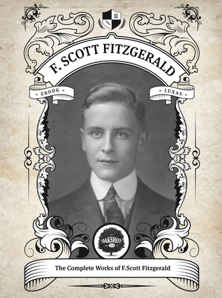 The Complete Works of F. Scott Fitzgerald.