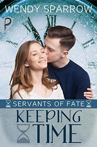 Keeping Time (Servants of Fate Book 3)