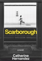 Scarborough Book by Catherine  Hernandez