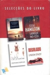 Selecções do Livro: O Anjo-da-Guarda; Sangue No Céu; A Deriva; Degolado