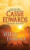 Wild Embrace (The Wild Series)