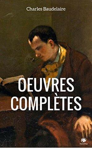 Oeuvres Complètes De Charles Baudelaire