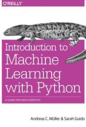 Introduction to Machine Learning with Python: A Guide for Data Scientists Book