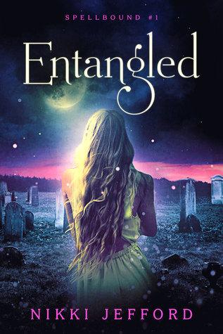 Entangled (Spellbound, #1)