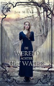 De Wereld achter het Water (Het Eiland #2) - Jen Minkman - Zon en Maan