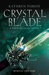 Crystal Blade (Burning Glass, #2)