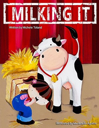 Milking It (The French Toast Adventures Book 4)