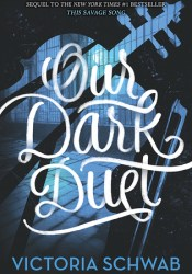 Our Dark Duet (Monsters of Verity, #2) Book by Victoria Schwab