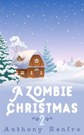 A Zombie Christmas 2