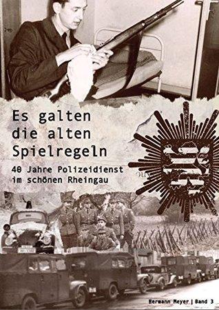 Es galten die alten Spielregeln: 40 Jahre Polizeidienst im schönen Rheingau