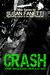 Crash (Brazen Bulls MC, #1) by Susan Fanetti