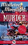 Mistletoe, Moonlight and Murder