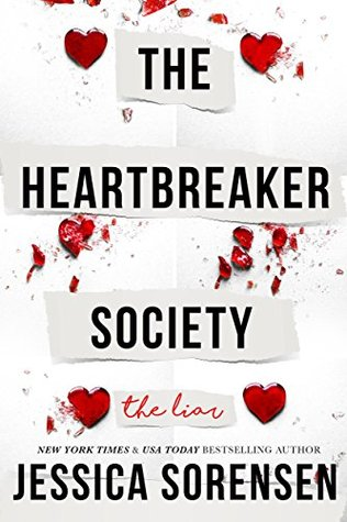 The Heartbreaker Society: the liar