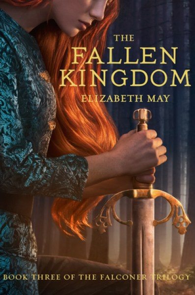 The Fallen Kingdom (The Falconer, #3)-Elizabeth May