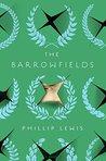 The Barrowfields: A Novel