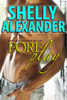 ForePlay - A Checkmate, Inc. Novel