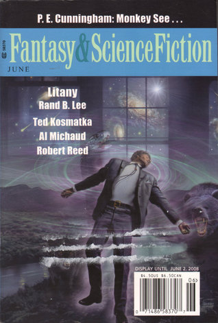 Fantasy & Science Fiction, June 2008 (The Magazine of Fantasy & Science Fiction, #673)