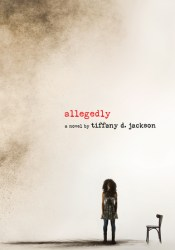 Allegedly Book by Tiffany D. Jackson