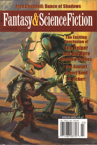 Fantasy & Science Fiction, March 2007 (The Magazine of Fantasy & Science Fiction, #659)
