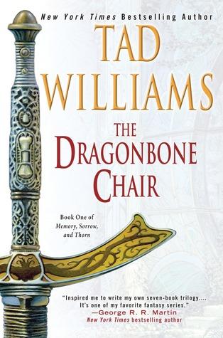 The Dragonbone Chair (Memory, Sorrow, and Thorn, #1)