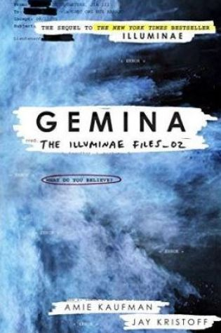 Gemina (The Illuminae Files #2) – Amie Kaufman & Jay Kristoff