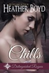 Chills by Heather Boyd
