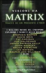 Visioni da Matrix - Storie di un presente cyber